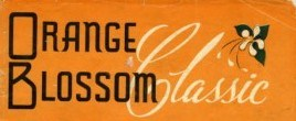 Orange Blossom Classic
